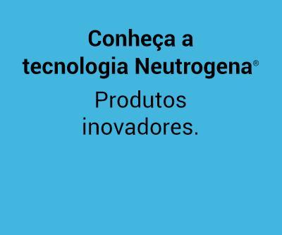 Beleza na Web - Conheça a tecnologia Neutrogena